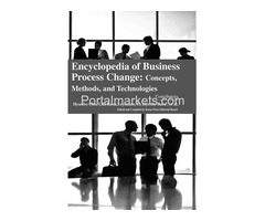 Encyclopaedia of Business Process Change: Concepts, Methods, and Technologies (4 Volumes)