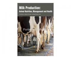 Milk Production: Animal Nutrition, Management and Health