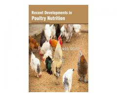 Recent Developments in Poultry Nutrition