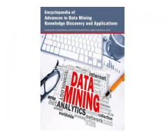 Encyclopaedia of Advances in Data Mining Knowledge Discovery and Applications (3 Volumes)