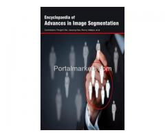 Encyclopaedia of Advances in Image Segmentation (3 Volumes)