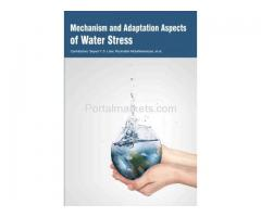 Mechanism and Adaptation Aspects of Water Stress