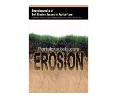 Encyclopaedia of Soil Erosion Issues in Agriculture (3 Volumes)