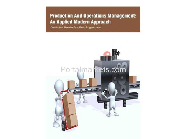 Production And Operations Management: An Applied Modern Approach - 1/1