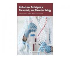 Methods and Techniques in Biochemistry and Molecular Biology