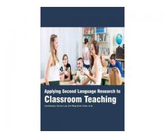 Applying Second Language Research to Classroom Teaching