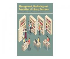 Management, Marketing and Promotion of Library Services