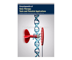 Encyclopaedia of Gene Therapy: Tools and Potential Applications (4 Volumes)